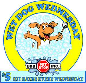 Wet Dog Wednesday - every Wednesday - bathe your dogs & cats for $5.00 each.